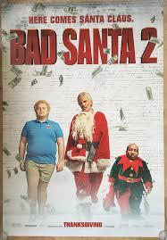 bad santa 2 movie poster 2 sided original bus shelter 48x70 billy