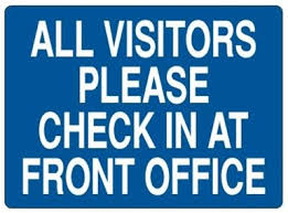 check in desk sign visitors please check in at front office sign