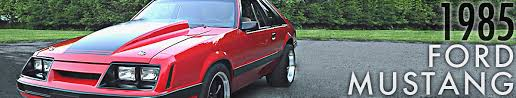 1985 mustang gt pictures 1985 mustang parts 1985 ford mustang parts accessories cj