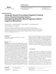 Double Blind Research Computer Based Personalized Cognitive Training Versus Classical