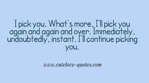 quotes pick me download love quotes for him homean quotes