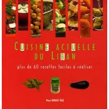 cuisine libanaise livre livres recettes de cuisine libanaise