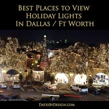 parade of lights fort worth 2017 best places to view holiday lights in dallas fort worth 2017