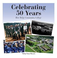 blue ridge community college 50 years by daily news record issuu