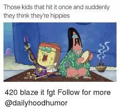 420 Blaze It Meme - new 24 420 blaze it fgt meme wallpaper site wallpaper site