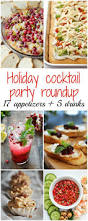 holiday cocktail party recipe round up family food on the table