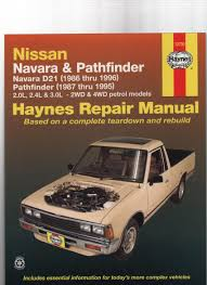 nissan pathfinder service manual nissan navara d21 1986 96 u0026 pathfinder 1987 95 repair workshop