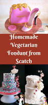 homemade vegetarian fondant recipe from scratch vegan u0026 parve