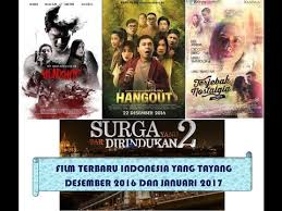 film indonesia 2017 desember film terbaru indonesia desember 2016 januari 2017 youtube