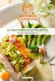 editions sud ouest cuisine ardèche dix chefs cuisiniers font re découvrir la cuisine