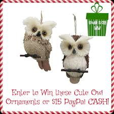 owl ornaments win owl ornaments or 15 paypal ww 11 28