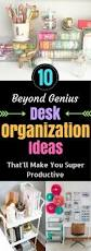 Diy Desk Organization by Best 25 Desk Organization Ideas On Pinterest Desk Space Paper