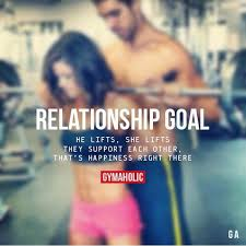 Gym Relationship Memes - fitness quotes relationship goals fitness workout goals