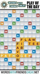 words with friends play of the day the word for today is