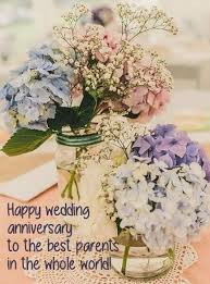 wedding quotes parents happy anniversary and images anniversary cards for parents