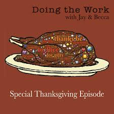 special thanksgiving episode on how to deal gratitude do the