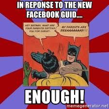 Batman Slap Robin Meme Generator - in reponse to the new facebook guid enough batman slapping