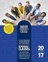 hcc cet schedule of classes spring 2017 by harford community