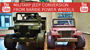 barbie jammin jeep barbie jeep conversion to military jeep youtube