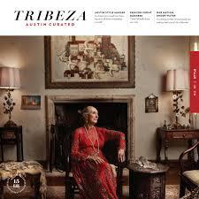 june 2016 neighborhoods issue by tribeza austin curated issuu