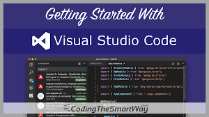 getting started with visual studio code u2013 codingthesmartway com