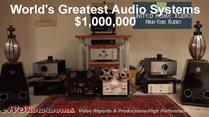 most expensive home theater 1 000 000 the world u0027s greatest audio systems and united home