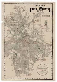 Ft Worth Map Greater Fort Worth City 1919 U2013 Save Texas History U2013 Medium