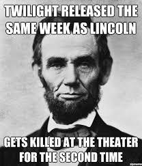 Abraham Lincoln Meme - bad luck lincoln meme funnies pinterest meme and humour
