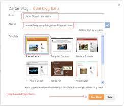 Cara Membuat Blog Yang Gratis   cara membuat blog dengan blogger menggunakan tlate newspick