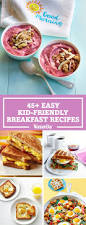 49 easy kid friendly breakfast recipes quick breakfast ideas for