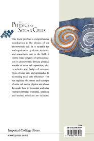 the physics of solar cells v 2 nelson 9781860943492 books