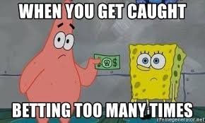 Nude Memes - when you get caught betting too many times nude spongebob