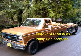 ford truck 1982 1982 ford f150 water replacement 351w