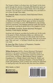 bible studies on mark rev william boekestein reformed fellowship