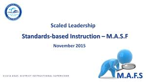 standards based instruction u2013 m a s f ppt video online download