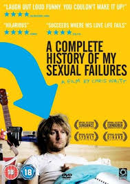 A Complete History of My Sexual Failures (2008) izle