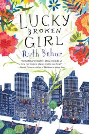 Lucky Home Design For 2016 Cover Reveal Of Lucky Broken By Ruth Behar Nerdy Book Club