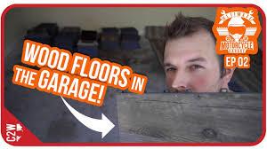 easiest garage flooring to install wood garage build ep 02