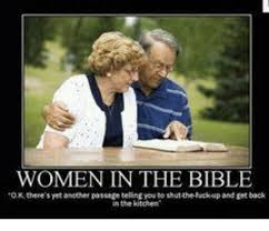Woman Kitchen Meme - women in the bible tokthner syet another passage beling to thutthr