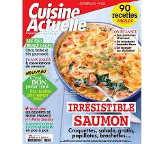 abonnement magazine de cuisine cuisine actuelle la revue de cuisine pour un quotidien gourmand