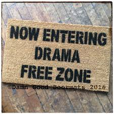 Funny Welcome Mats Now Entering Drama Free Zone Rude Funny Doormat Awesome