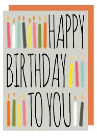 happy birthday cards for him birthday candles happy birthday to you birthday card karenza paperie