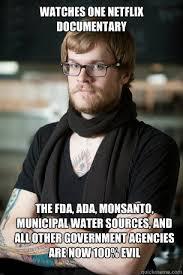 Documentary Meme - watches one netflix documentary the fda ada monsanto municipal