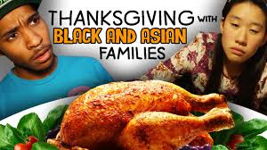 funny thanksgiving meme thanksgiving with black and asian families youtube