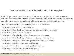 Sample Resume Accounts Receivable Top 5 Accounts Receivable Clerk Cover Letter Samples 1 638 Jpg Cb U003d1434969104
