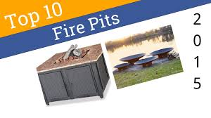 Best Firepits 10 Best Pits 2015