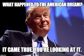 the american dream imgflip