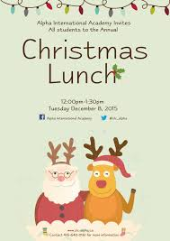 christmas lunch invitation christmas lunch december 8 alpha international academyalpha