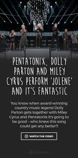 best 25 dolly parton miley cyrus ideas on pinterest jolene by