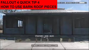 fallout 4 quick tip 4 how to use barn roof pieces with concrete